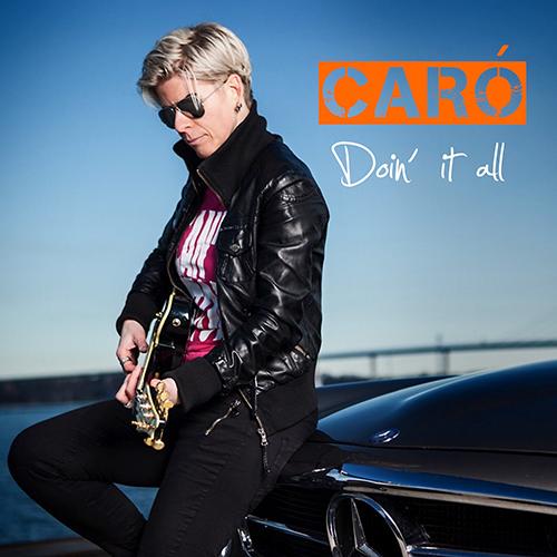 CARO - Doin it all