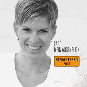 CD Mein Augenblick von CARO